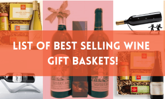 Here are Some Best-Selling Wine Gift Baskets!